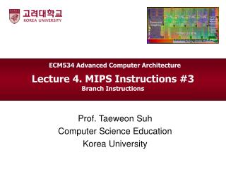 Lecture 4. MIPS Instructions #3  Branch Instructions