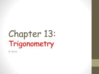 Chapter 13: Trigonometry