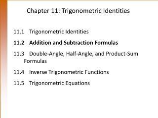 Chapter 11: Trigonometric Identities