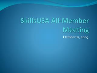 SkillsUSA  All-Member Meeting