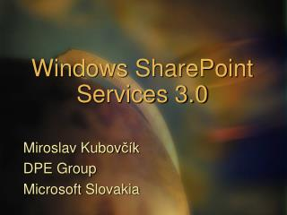 Windows SharePoint Services 3.0