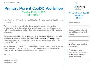 Primary Parent  CoolSIS  Workshop Tuesday 5 th  March, 2013  2.50-3.30pm
