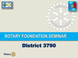 ROTARY  FOUNDATION SEMINAR