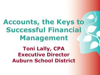 Accounts, the Keys to Successful Financial Management