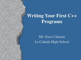 Writing Your First C++ Programs