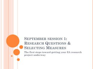 September session 1: Research Questions & Selecting Measures