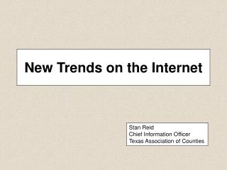 New Trends on the Internet