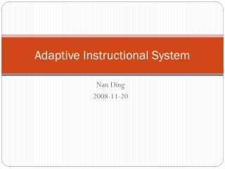 Adaptive Instructional System
