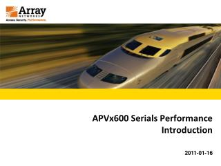 APVx600 Serials Performance Introduction