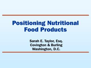Positioning Nutritional Food Products