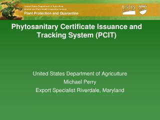 Phytosanitary Certificate Issuance and Tracking System (PCIT)