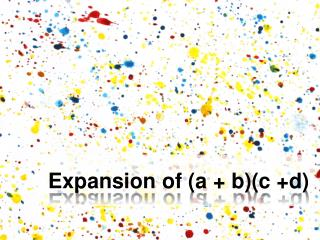 Expansion of (a + b)(c +d)