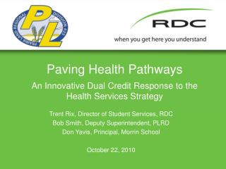 Paving Health Pathways An Innovative Dual Credit Response to the Health Services Strategy