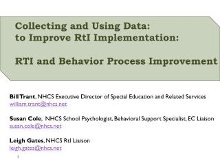 Collecting and Using Data: to Improve  RtI  Implementation:  RTI and Behavior Process Improvement