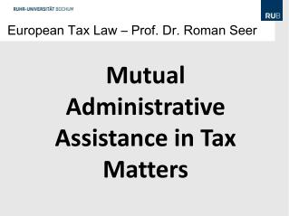 European Tax Law – Prof. Dr. Roman Seer