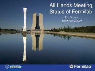 All Hands Meeting Status of Fermilab