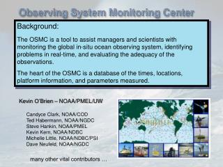 Observing System Monitoring Center