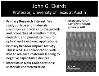 John G. Ekerdt Professor , University of Texas at Austin