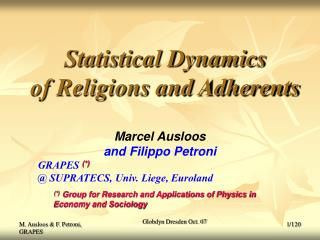 Statistical Dynamics  of Religions and Adherents
