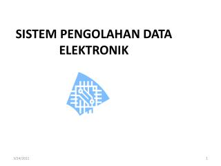 SISTEM PENGOLAHAN DATA ELEKTRONIK