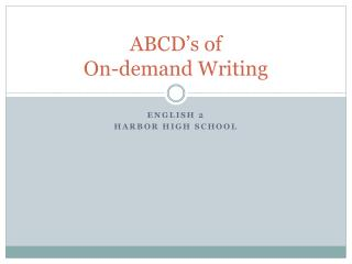 ABCD's of  On-demand Writing