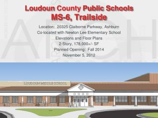 Loudoun  County  Public Schools MS-6, Trailside