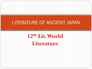 LITERATURE OF ANCIENT JAPAN