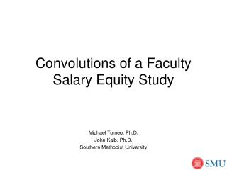 Convolutions of a Faculty Salary Equity Study