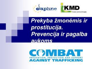 Prekyba žmonėmis ir prostitucija. Prevencija ir pagalba aukoms