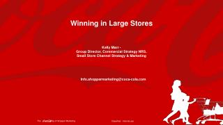 Winning in Large Stores