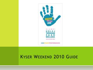 Kyser  Weekend 2010 Guide