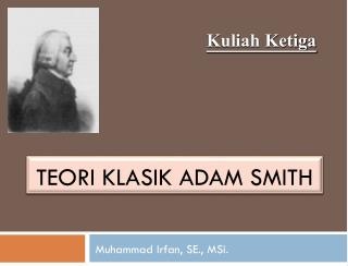 Teori klasik adam smith
