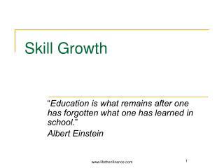Skill growth