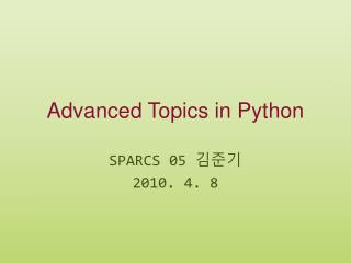 Advanced Topics in Python