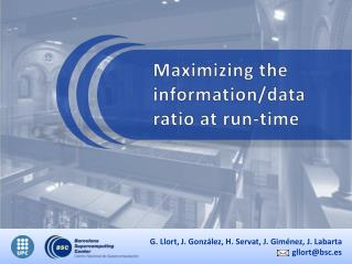 Maximizing the information/data ratio at run-time