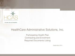 HealthCare Administrative Solutions, Inc.
