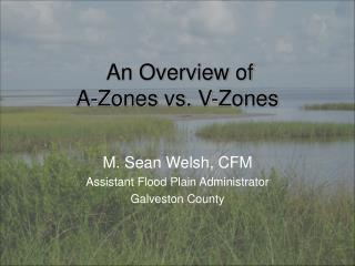 An Overview of A-Zones vs. V-Zones