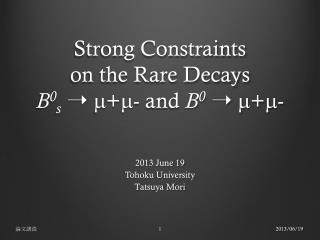 Strong Constraints  on the Rare Decays  B 0 s  ➝  m + m - and  B 0  ➝  m + m -
