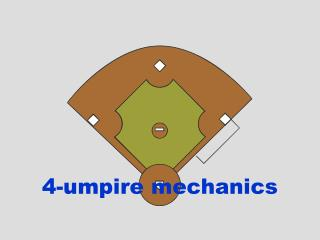 4-umpire mechanics
