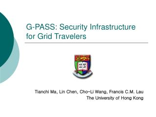 G-PASS: Security Infrastructure for Grid Travelers