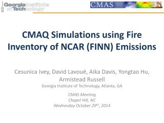 CMAQ Simulations using Fire Inventory of NCAR (FINN) Emissions