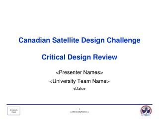 Canadian Satellite Design Challenge Critical Design Review