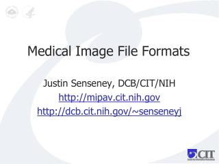 Medical Image File Formats