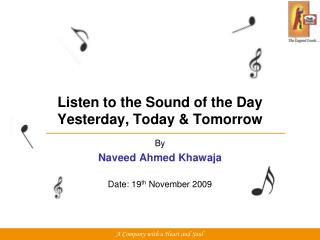 Listen to the Sound of the Day Yesterday, Today & Tomorrow