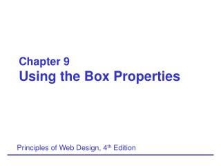 Chapter 9 Using the Box Properties