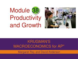 Module Productivity and Growth