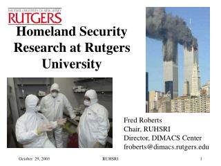 Homeland Security Research at Rutgers University