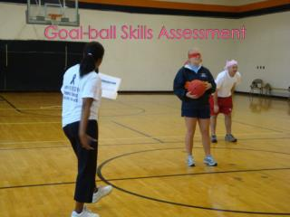 Goal-ball Skills Assessment