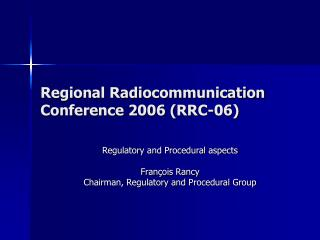 Regional Radiocommunication Conference 2006 (RRC-06)