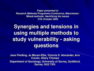 Synergies and tensions in using multiple methods to study vulnerability - asking questions